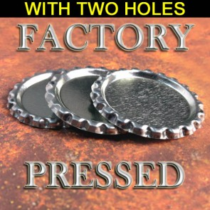 Flattened Bottle Caps With TWO Holes Factory Pressed